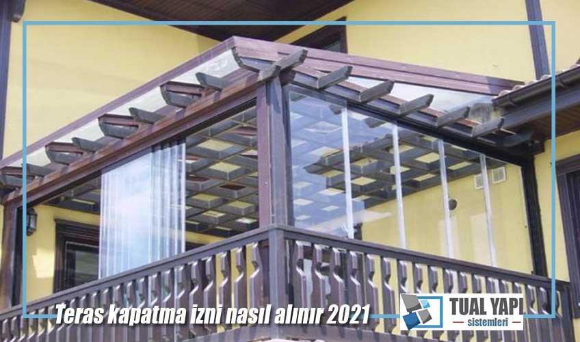 teras kapatma izni nasıl alınır 2021