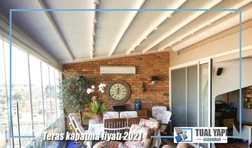 teras kapatma metrekare fiyatı 2021